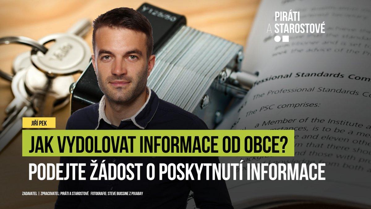 Pirát Jiří Pek má recept, jak se dostat k informacím od vedení obce