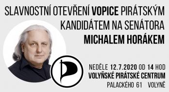 Otevření VoPiCe kandidátem na senátora Michalem Horákem