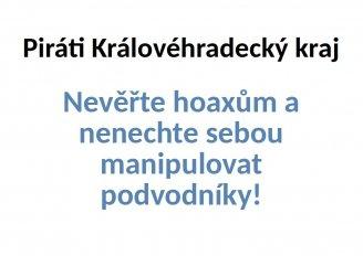 Nevěřte hoaxům a nenechte sebou manipulovat podvodníky!