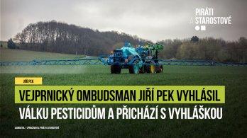 Vejprnický ombudsman Jiří Pek vyhlásil válku pesticidům!